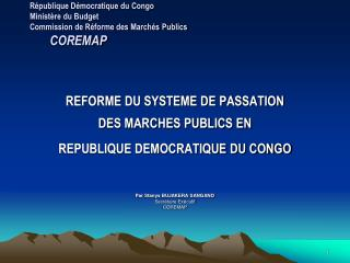 R publique D mocratique du Congo Minist re du Budget Commission de R forme des March s Publics           COREMAP