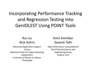 Incorporating Performance Tracking and Regression Testing Into  GenIDLEST  Using POINT Tools