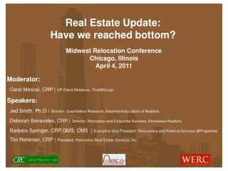 Real Estate Update: Have we reached bottom?
