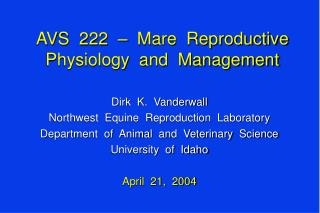 AVS  222  –  Mare  Reproductive  Physiology  and  Management