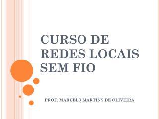 CURSO DE REDES LOCAIS SEM FIO
