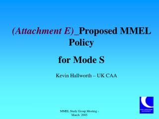 (Attachment E)_ Proposed MMEL Policy  for Mode S