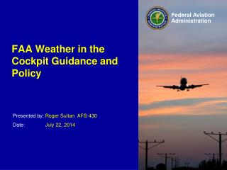 FAA  Weather in the Cockpit Guidance and Policy