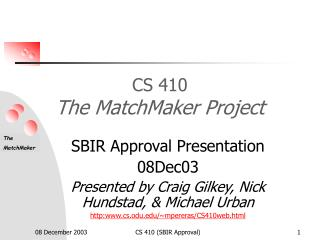 CS 410 The MatchMaker Project