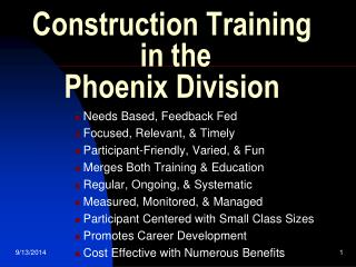 Construction Training  in the  Phoenix Division