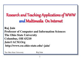 Research and Teaching Applications of WWW  and  Multimedia  On Internet