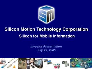 Silicon for Mobile Information