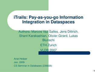 iTrails: Pay-as-you-go Information Integration in Dataspaces