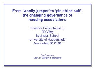 From 'woolly jumper' to 'pin stripe suit': the changing governance of  housing associations