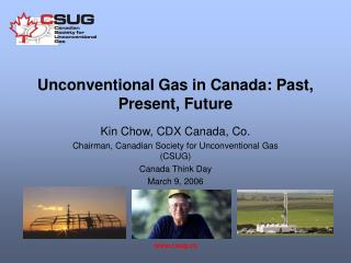 Unconventional Gas in Canada: Past, Present, Future