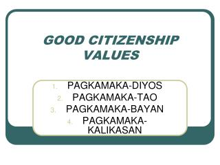 GOOD CITIZENSHIP VALUES