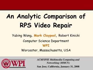 An Analytic Comparison of RPS Video Repair