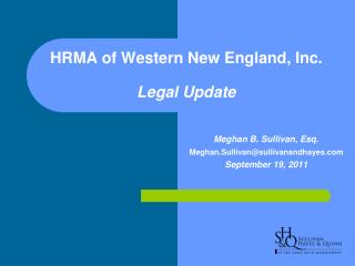 HRMA of Western New England, Inc. Legal Update