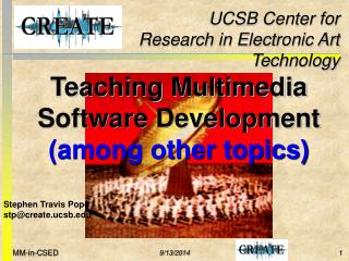 Teaching Multimedia Software Development (among other topics)