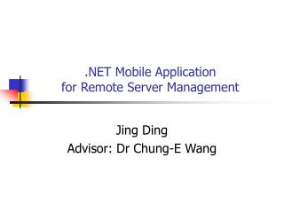 .NET Mobile Application  for Remote Server Management