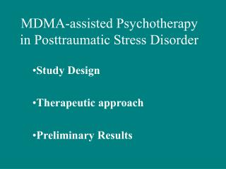 MDMA-assisted Psychotherapy in Posttraumatic Stress Disorder