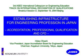 ESTABLISHING INFRASTRUCTURE  FOR ENGINEERING PROFESSION IN JAPAN