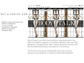 Website:  net -a- porter Twitter: @netaporter Category :  Luxury Competitors:  NastyGal