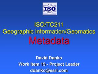 ISO/TC211 Geographic information/Geomatics Metadata