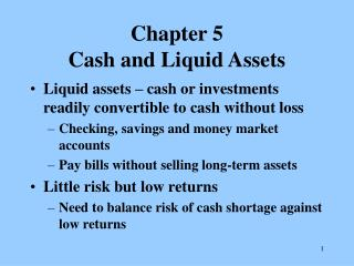 Chapter 5 Cash and Liquid Assets