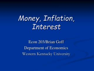 Money, Inflation, Interest