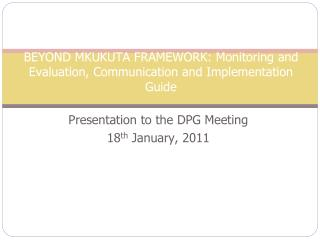BEYOND MKUKUTA FRAMEWORK: Monitoring and Evaluation, Communication and Implementation Guide