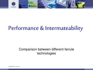 Performance & Intermateability