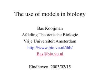 The use of models in biology