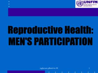 Reproductive Health: MEN'S PARTICIPATION