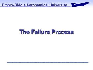 The Failure Process