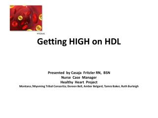 Getting HIGH on HDL