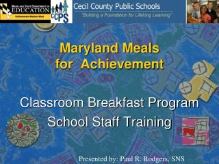Maryland Meals  for  Achievement
