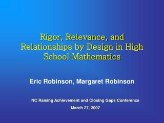 Rigor, Relevance, and Relationships by Design in High School Mathematics
