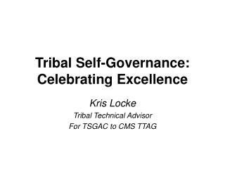Tribal Self-Governance: Celebrating Excellence