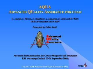 AQUA A DVANCED  QU ALITY  A SSURANCE FOR CNAO