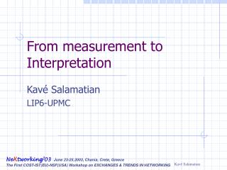 From measurement to Interpretation