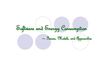 Software and Energy Consumption