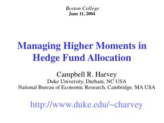 Managing Higher Moments in Hedge Fund Allocation
