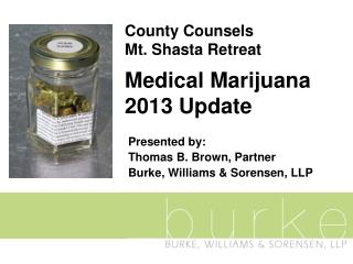County Counsels  Mt. Shasta Retreat  Medical Marijuana  2013 Update