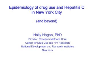 Epidemiology of drug use and Hepatitis C in New York City (and beyond)
