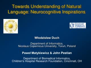 Towards Understanding of Natural Language: Neurocognitive Inspirations
