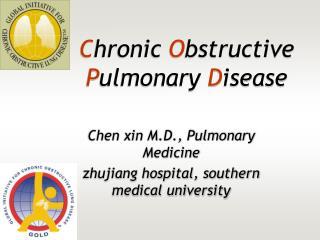C hronic O bstructive P ulmonary D isease