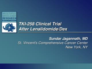TKI-258 Clinical Trial  After Lenalidomide/Dex