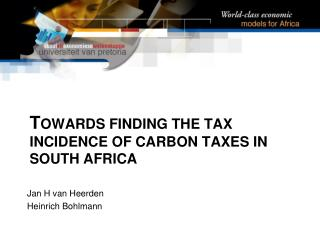 T owards finding the tax incidence of carbon taxes in south  africa