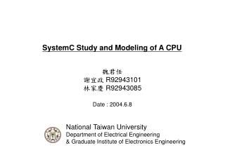 SystemC Study and Modeling of A CPU