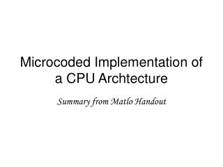Microcoded Implementation of a CPU Archtecture