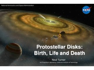 Protostellar Disks: Birth, Life and Death