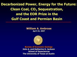 Decarbonized Power, Energy for the Future: Clean Coal, CO 2  Sequestration,