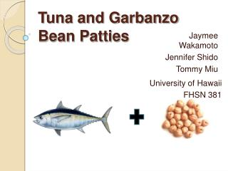 Tuna and Garbanzo Bean Patties