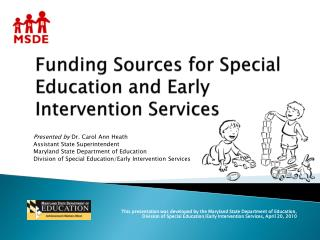 Funding Sources for Special Education and Early Intervention Services